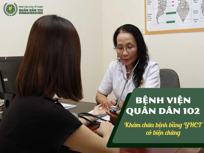 Bệnh viện Quân dân 102 khám chữa bệnh bằng YHCT có biện chứng