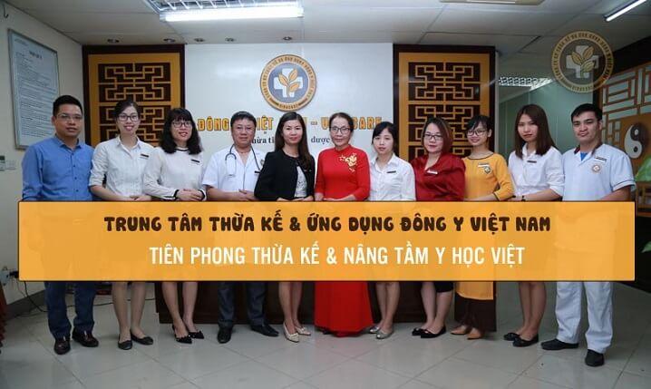 Trung tâm Thừa kế và Ứng dụng Đông Y Việt Nam - địa chỉ khám chữa bệnh YHCT uy tín suốt hơn 10 năm