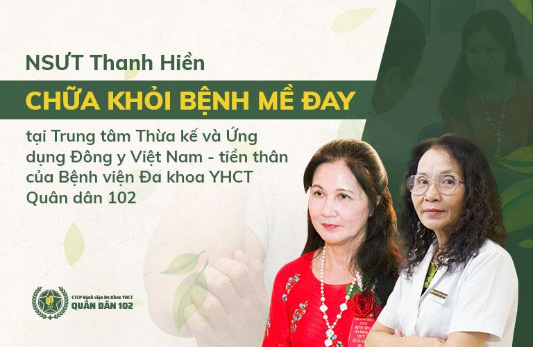 NSƯT Thanh Hiền đã đẩy lùi bệnh viêm da sau nhiều năm dai dẳng nhờ bài thuốc của Trung tâm Thừa kế và Ứng dụng Đông y Việt Nam