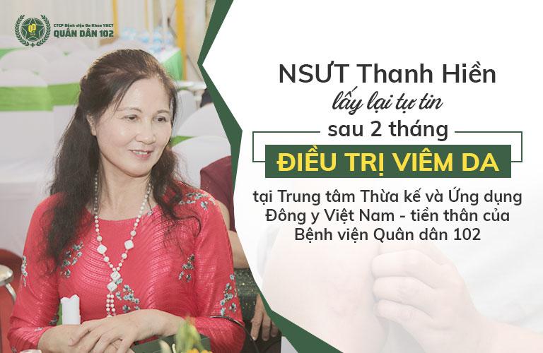NSUT Thanh Hiền là một trong những khách hàng điều trị mề đay thành công nhờ bài thuốc của Quân dân 102