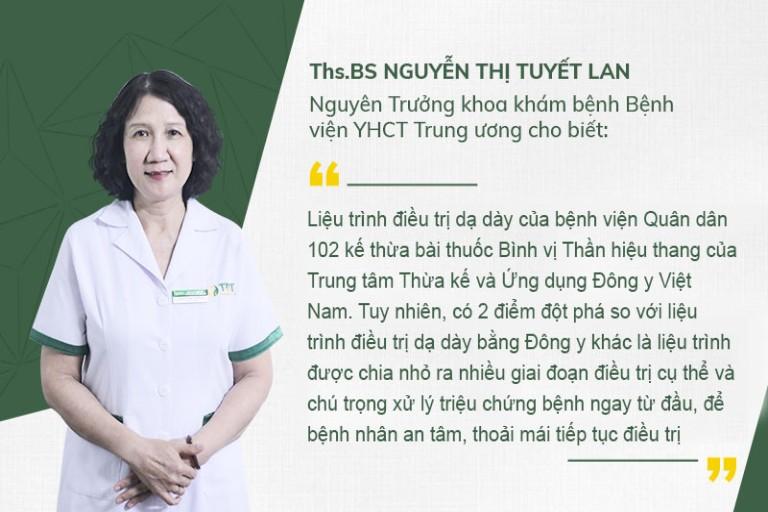 Thạc sĩ, Bác sĩ Nguyễn Thị Tuyết Lan - Nguyên trưởng khoa khám bệnh bệnh viện YHCT Trung ương đánh giá cao về liệu trình điều trị dạ dày Quân dân 102