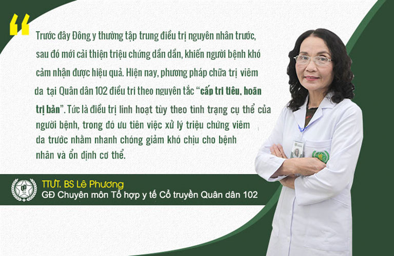 Bác sĩ Lê Phương chia sẻ về nguyên tắc chữa bệnh viêm da tại Quân dân 102