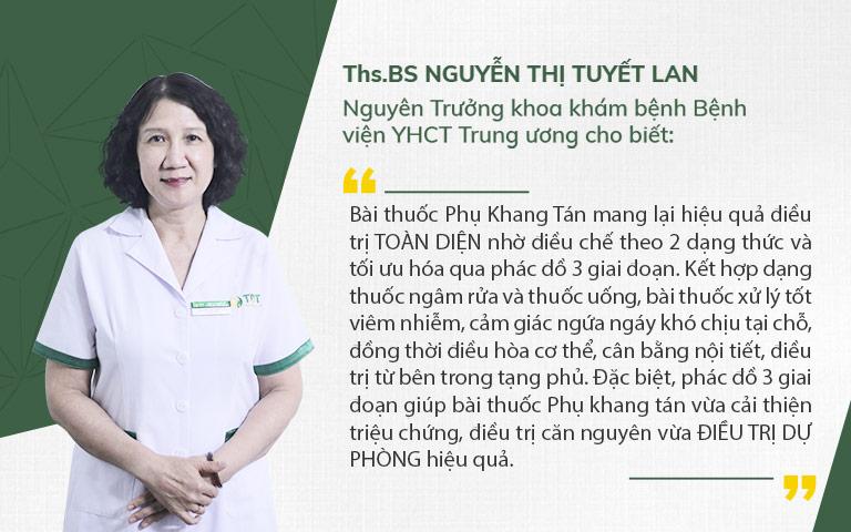 Bác sĩ Tuyết Lan đánh giá cao hai dạng thuốc của Phụ Khang Tán