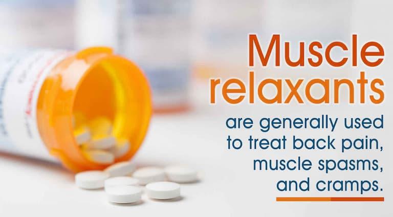 Các loại thuốc giãn cơ có thể giúp loại bỏ tình trạng đau nhức khó chịu