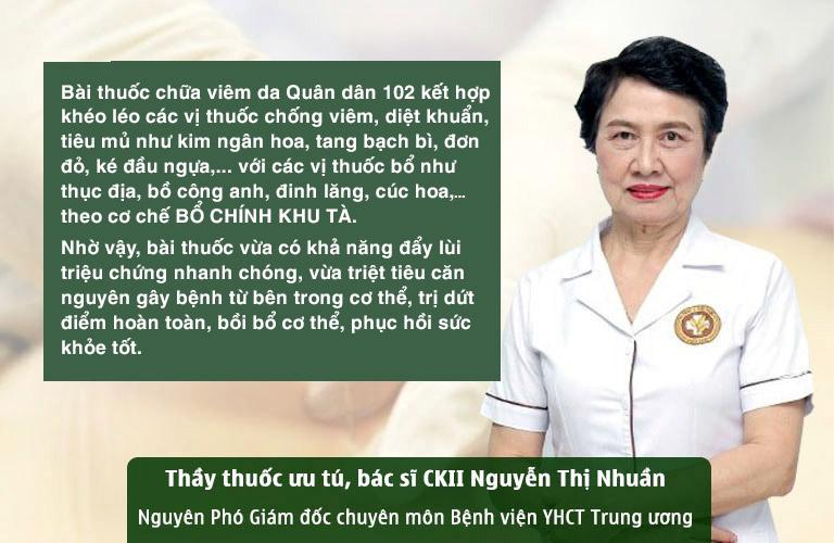 Đánh giá của bác sĩ Nguyễn Thị Nhuần về bài thuốc chữa viêm da Quân dân 102