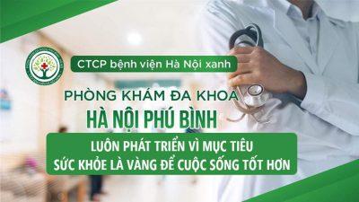 Phòng khám Đa khoa Hà Nội - Phú Bình luôn phát triển vì mục tiêu Sức khỏe là vàng để cuộc sống tốt đẹp hơn