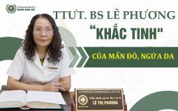 """Bác sĩ Lê Phương được đánh giá là """"khắc tinh"""" của các bệnh về da liễu"""