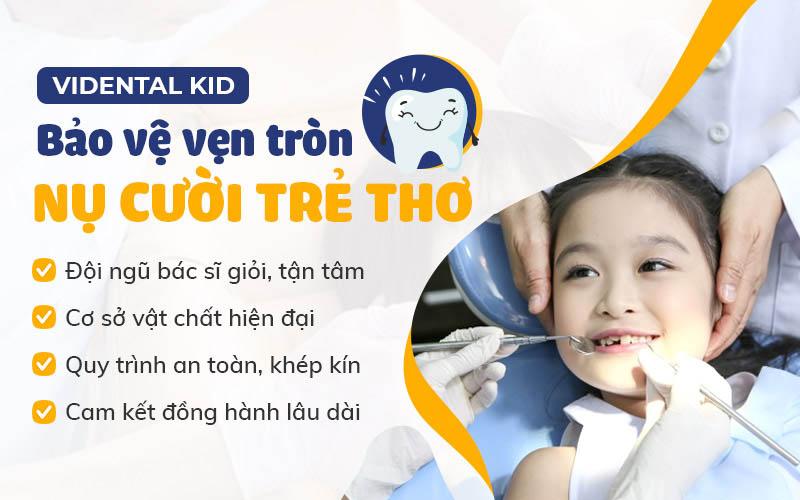 Vidental Kid - Dịch vụ nha khoa trẻ em hàng đầu