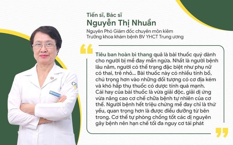 Bác sĩ Nguyễn Thị Nhuần đánh giá cao hiệu quả của bài thuốc Tiêu ban hoàn bì thang