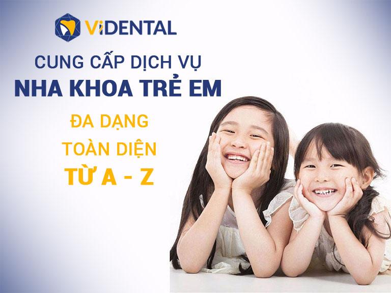 Dịch vụ đa dạng tại Trung tâm nha khoa trẻ em Vidental Kid