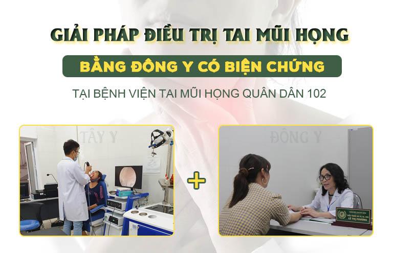 Kết hợp Đông Tây y tại bệnh viện tai Mũi Họng Quân dân 102